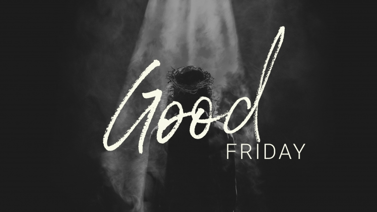 Good Friday Service on 04/19 at 7 pm